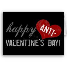 Not interested in celebrating Valentine's Day? Try celebrating anti-Valentine style!